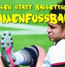Stollen statt Ballettschuh! – Damenfussball (ab 16 Jahre)   Friesenkatzen trainieren jetzt jeden Freitag ab 19:00 Uhr in Hänigsen