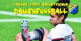 Stollen statt Ballettschuh! – Damenfussball (ab 16 Jahre)