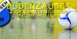 31. Jugendbudenzauber 2016   18.12. und 28.12.   Hier die Mannschaften, die schon dabei sind…
