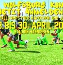 Das Jahr fängt ja gut an! Bundesligaluft in Hänigsen – Die VfL Wolfsburg – Fußballschule kommt vom 28. – 30.04.2017 – Jetzt anmelden!!!
