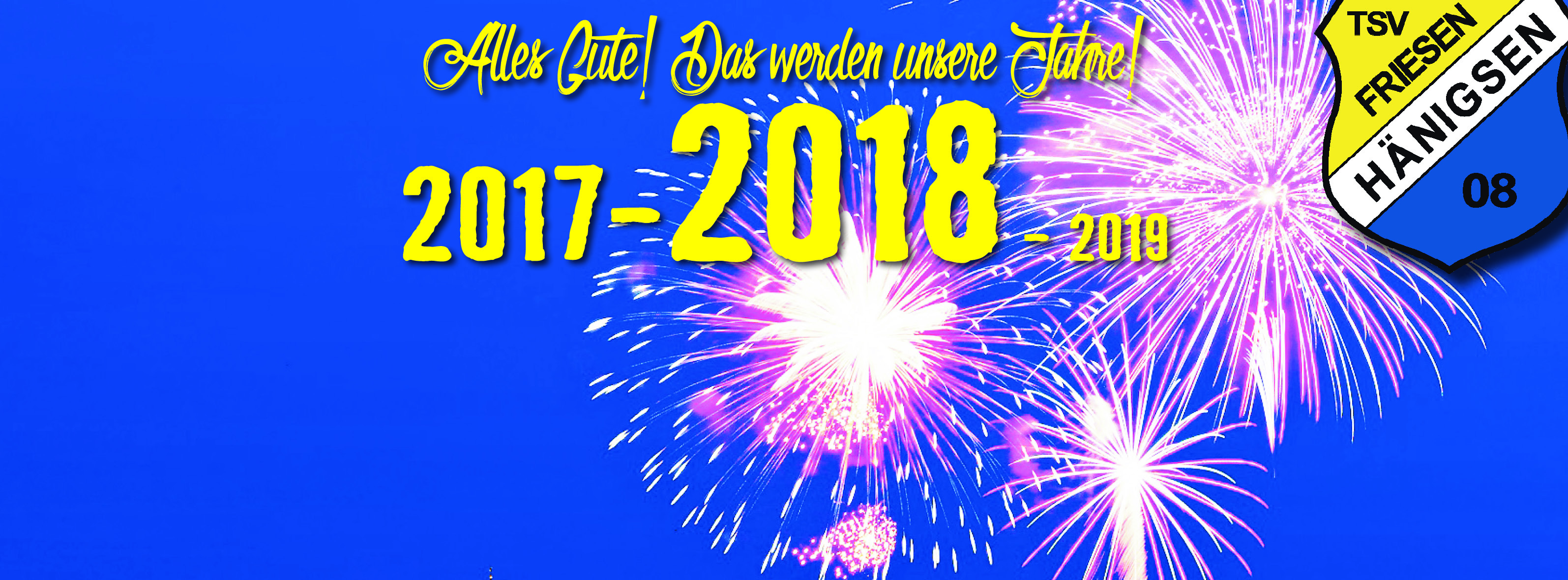 Guten Rutsch und frohes neues Jahr 2018 wünschen die Fußball des TSV ...